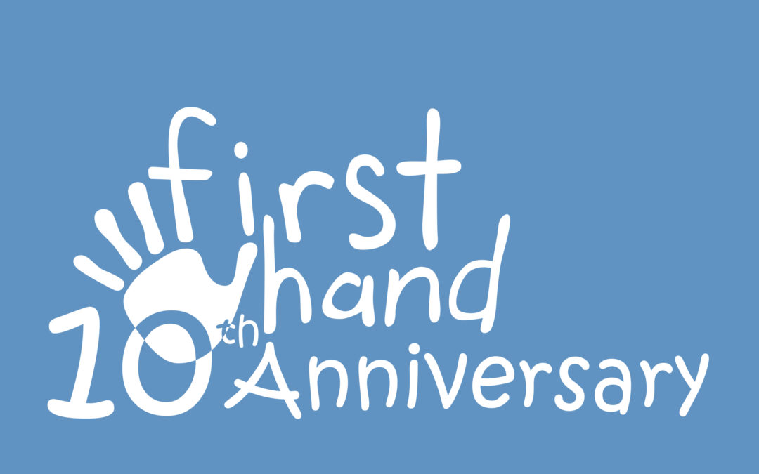 First Hand 10th Anniversary flyer!